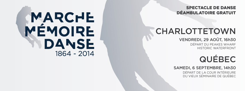 Marche Mémoire danse, une chorégraphie d'Harold Rhéaume à Charlottetown et à Québec!