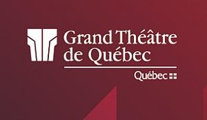 Grand Théâtre de Québec : une autre saison à savourer, par QuébecSpot Média