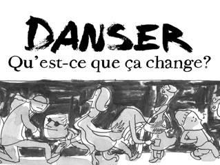 Danser, qu'est-ce que ça change ?